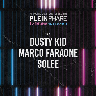 BILLETTERIE DUSTY KID PLEIN PHARE LE BIKINI SOLEE
