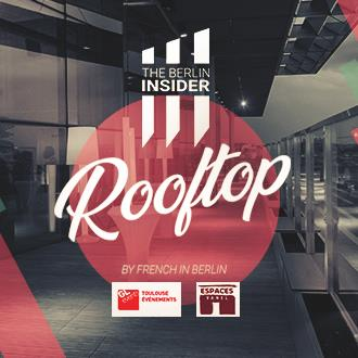 BILLETTERIE THE BERLIN INSIDER ROOFTOP TOULOUSE